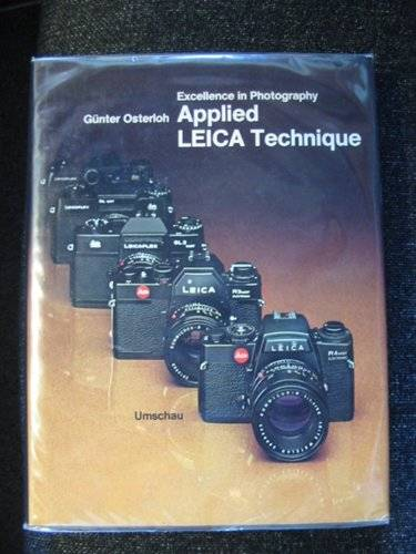 Photo of EXCELLENCE IN PHOTOGRAPHY: APPLIED LEICA TECHNIQUE written by Osterloh, Gunter published by Umschau (STOCK CODE: 615427)  for sale by Stella & Rose's Books