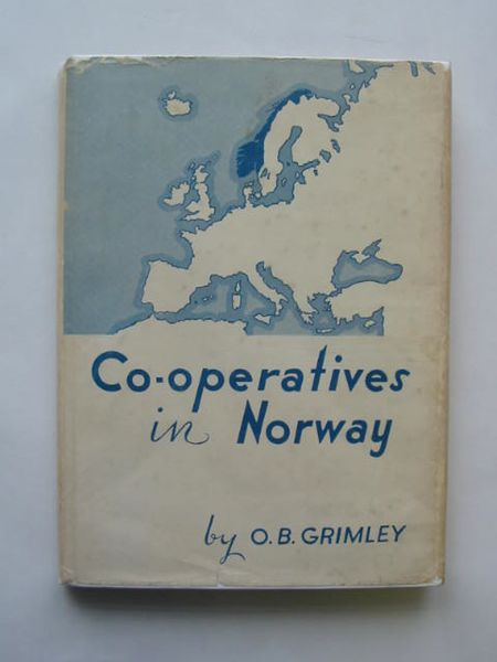 Photo of CO-OPERATIVES IN NORWAY written by Grimley, O.B. published by The Co-Operative Union And Wholesale Society (STOCK CODE: 615512)  for sale by Stella & Rose's Books