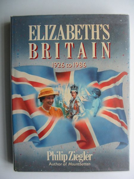 Photo of ELIZABETH'S BRITAIN 1926-1986 written by Ziegler, Philip published by Guild Publishing (STOCK CODE: 616593)  for sale by Stella & Rose's Books