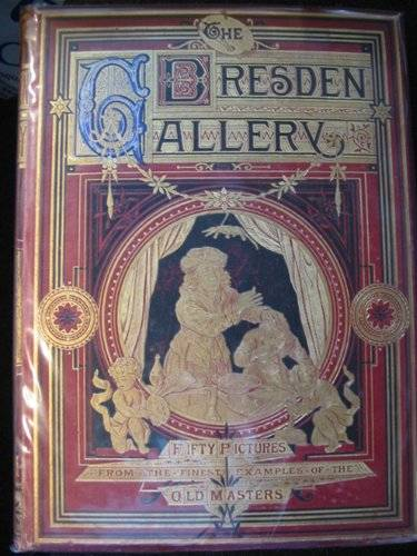 Photo of THE DRESDEN GALLERY published by Bickers & Son (STOCK CODE: 616691)  for sale by Stella & Rose's Books