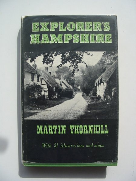 Photo of EXPLORER'S HAMPSHIRE written by Thornhill, Martin published by Skeffington & Son, Ltd. (STOCK CODE: 617752)  for sale by Stella & Rose's Books