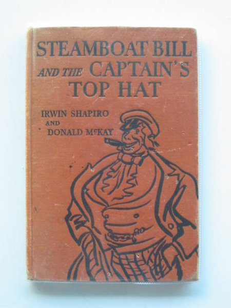 Photo of STEAMBOAT BILL AND THE CAPTAIN'S TOP HAT written by Shapiro, Irwin illustrated by McKay, Donald published by Shakespeare Head Press (STOCK CODE: 619980)  for sale by Stella & Rose's Books