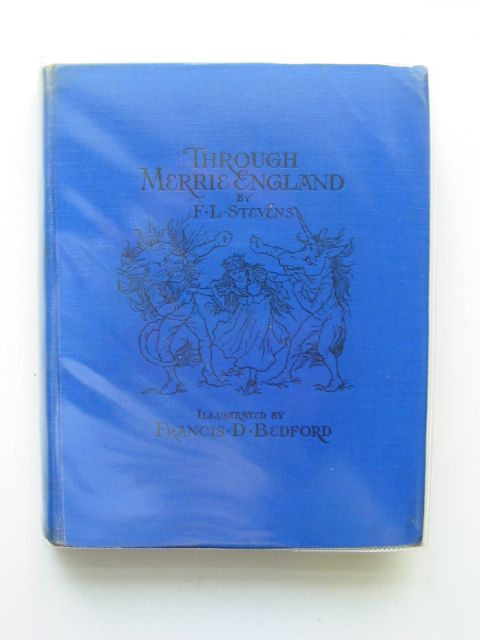 Photo of THROUGH MERRIE ENGLAND written by Stevens, F.L. illustrated by Bedford, F.D. published by Frederick Warne & Co Ltd. (STOCK CODE: 621519)  for sale by Stella & Rose's Books