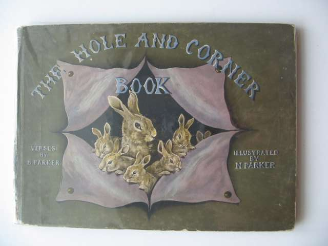 Photo of THE HOLE AND CORNER BOOK written by Parker, B. illustrated by Parker, N. published by W. & R. Chambers (STOCK CODE: 622119)  for sale by Stella & Rose's Books