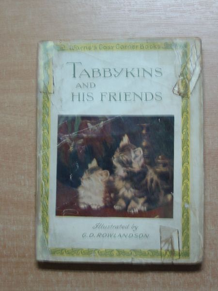 Photo of TABBYKINS AND HIS FRIENDS written by Rowlandson, G.D. illustrated by Rowlandson, G.D. published by Frederick Warne & Co Ltd. (STOCK CODE: 626773)  for sale by Stella & Rose's Books