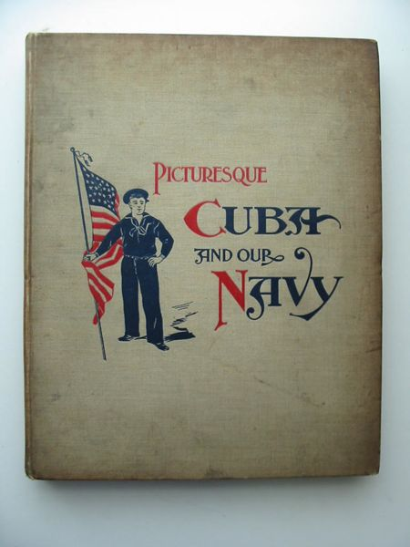 Photo of PICTURESQUE CUBA AND OUR NAVY published by Belford, Middlebrook & Co. (STOCK CODE: 627645)  for sale by Stella & Rose's Books