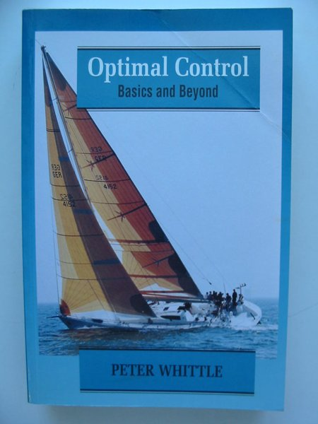 Photo of OPTIMAL CONTROL BASICS AND BEYOND written by Whittle, Peter published by John Wiley & Sons (STOCK CODE: 627816)  for sale by Stella & Rose's Books
