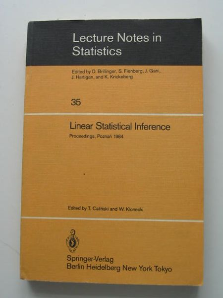 Photo of LINEAR STATISTICAL INFERENCE written by Calinski, T.<br />Klonecki, W. published by Springer-Verlag (STOCK CODE: 627949)  for sale by Stella & Rose's Books