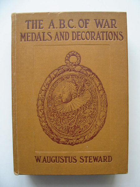 Photo of THE ABC OF WAR MEDALS AND DECORATIONS written by Steward, W. Augustus published by Stanley Paul & Co (STOCK CODE: 628003)  for sale by Stella & Rose's Books