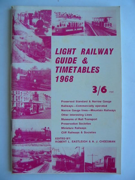 Photo of LIGHT RAILWAY GUIDE & TIMETABLES 1968 written by Eastleigh, Robert L.<br />Cheesman, A.J. published by David & Charles (STOCK CODE: 628101)  for sale by Stella & Rose's Books