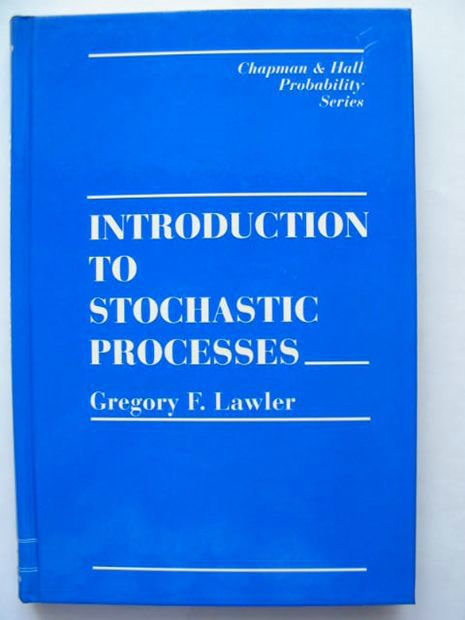 Photo of INTRODUCTION TO STOCHASTIC PROCESSES written by Lawler, Gregory F. published by Chapman & Hall (STOCK CODE: 628478)  for sale by Stella & Rose's Books