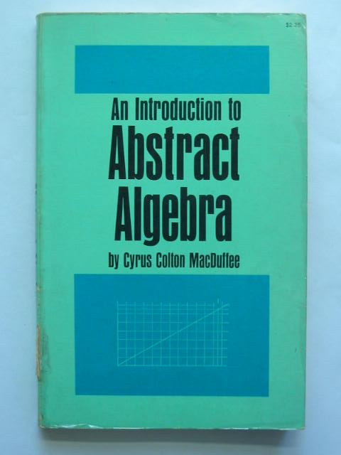 Photo of AN INTRODUCTION TO ABSTRACT ALGEBRA written by Macduffee, Cyrus Colton published by Dover Publications Inc. (STOCK CODE: 628513)  for sale by Stella & Rose's Books