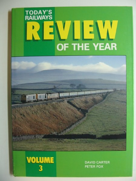 Photo of TODAY'S RAILWAYS REVIEW OF THE YEAR VOLUME 3 written by Carter, David<br />Fox, Peter published by Platform 5 (STOCK CODE: 628672)  for sale by Stella & Rose's Books