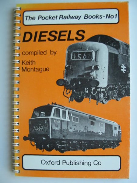 Photo of DIESELS written by Montague, Keith published by Oxford Publishing (STOCK CODE: 628691)  for sale by Stella & Rose's Books