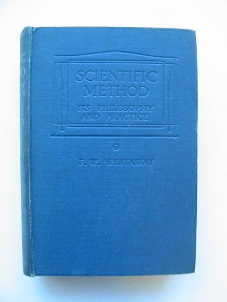 Photo of SCIENTIFIC METHOD written by Westaway, F.W. published by Blackie & Son Ltd. (STOCK CODE: 628770)  for sale by Stella & Rose's Books