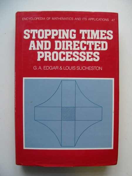 Photo of STOPPING TIMES AND DIRECTED PROCESSES written by Edgar, G.A.<br />Sucheston, Louis published by Cambridge University Press (STOCK CODE: 628949)  for sale by Stella & Rose's Books
