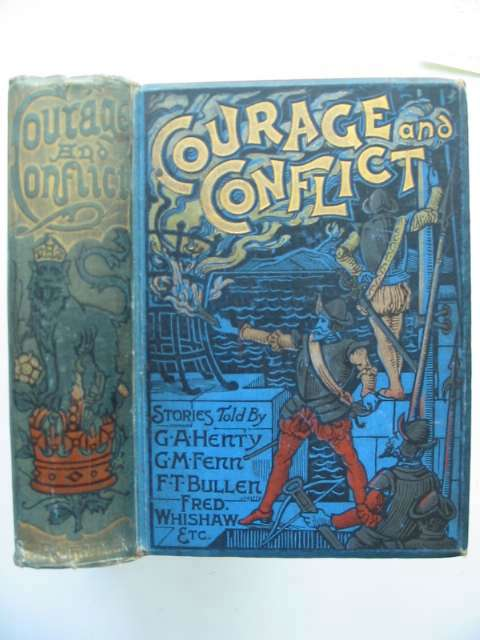 Photo of COURAGE AND CONFLICT written by Henty, G.A.<br />et al,  illustrated by Boucher, W. published by W. & R. Chambers Limited (STOCK CODE: 629332)  for sale by Stella & Rose's Books