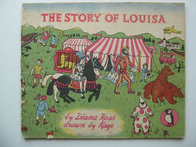 Photo of THE STORY OF LOUISA WHO LOVED PRETTY THINGS written by Ross, Diana illustrated by Kaye,  published by Penguin (STOCK CODE: 629438)  for sale by Stella & Rose's Books