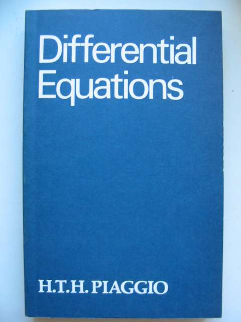 Photo of AN ELEMENTARY TREATISE ON DIFFERENTIAL EQUATIONS AND THEIR APPLICATIONS written by Piaggio, H.T.H. published by G. Bell & Sons Ltd. (STOCK CODE: 629785)  for sale by Stella & Rose's Books