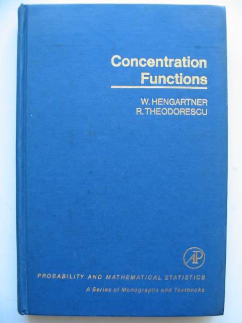 Photo of CONCENTRATION FUNCTIONS written by Hengartner, W.<br />Theodorescu, R. published by Academic Press (STOCK CODE: 629799)  for sale by Stella & Rose's Books