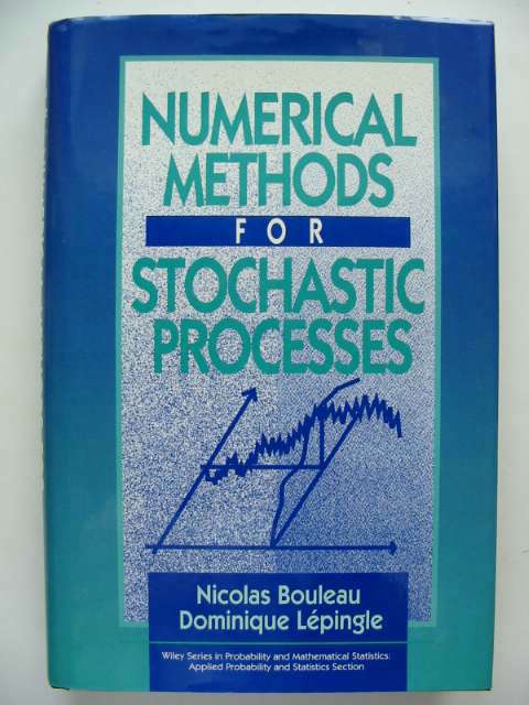 Photo of NUMERICAL METHODS FOR STOCHASTIC PROCESSES written by Bouleau, Nicolas<br />Lepingle, Dominique published by John Wiley & Sons (STOCK CODE: 629856)  for sale by Stella & Rose's Books