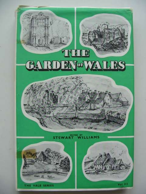 Photo of THE GARDEN OF WALES written by Williams, Stewart published by Stewart Williams (STOCK CODE: 630184)  for sale by Stella & Rose's Books