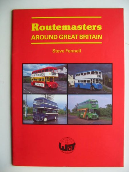 Photo of ROUTEMASTERS AROUND GREAT BRITAIN written by Fennell, Steve published by DPR Marketing & Sales (The World Of Transport) (STOCK CODE: 630812)  for sale by Stella & Rose's Books