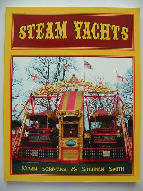 Photo of STEAM YACHTS written by Scrivens, Kevin<br />Smith, Stephen published by New Era Publications (STOCK CODE: 630976)  for sale by Stella & Rose's Books