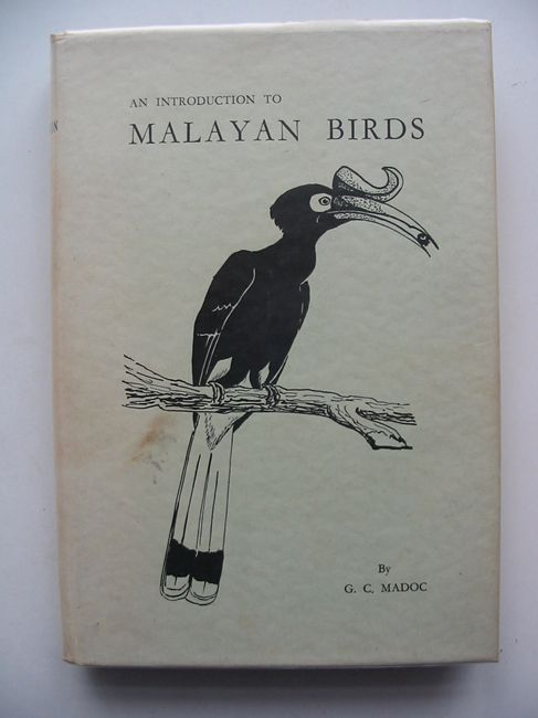 Photo of AN INTRODUCTION TO MALAYAN BIRDS written by Madoc, G.C. illustrated by Molesworth, B.D. published by The Malayan Nature Society (STOCK CODE: 631535)  for sale by Stella & Rose's Books