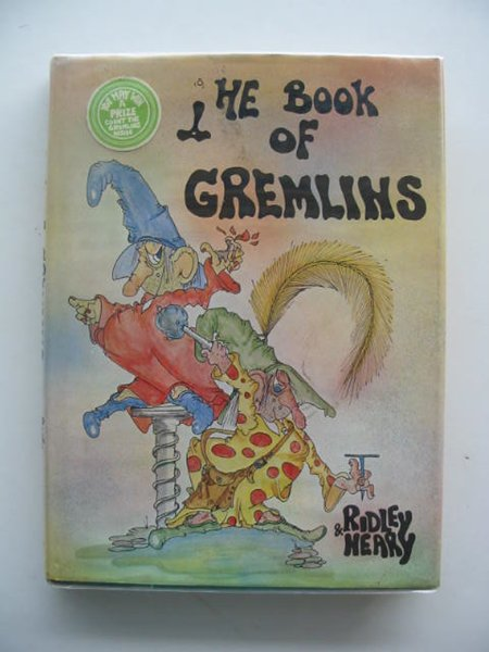 Photo of THE BOOK OF GREMLINS written by Ridley, Michael illustrated by Neary, Bryan published by J.M. Dent & Sons Ltd. (STOCK CODE: 651399)  for sale by Stella & Rose's Books