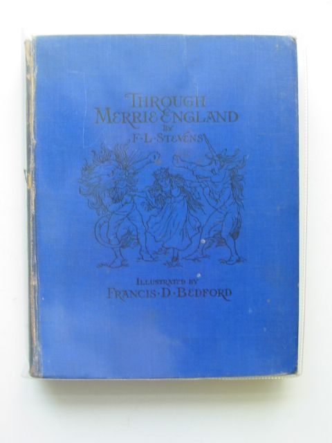 Photo of THROUGH MERRIE ENGLAND written by Stevens, F.L. illustrated by Bedford, F.D. published by Frederick Warne & Co Ltd. (STOCK CODE: 652066)  for sale by Stella & Rose's Books
