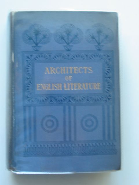 Photo of ARCHITECTS OF ENGLISH LITERATURE written by Sharp, R. Farquharson published by Swan Sonnenschein & Co. Ltd. (STOCK CODE: 652706)  for sale by Stella & Rose's Books