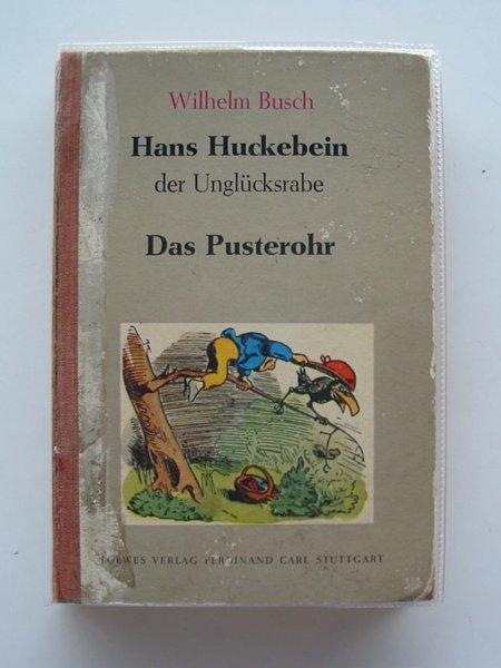 Photo of HANS HUCKEBEIN DER UNGLUCKSRABE/DAS PUSTEROHR written by Busch, Wilhelm published by Loewes (STOCK CODE: 652936)  for sale by Stella & Rose's Books