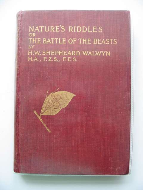 Photo of NATURE'S RIDDLES OR THE BATTLE OF THE BEASTS written by Shepheard-Walwyn, H.W. published by Cassell & Co. (STOCK CODE: 653813)  for sale by Stella & Rose's Books