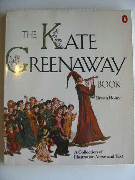 Photo of THE KATE GREENAWAY BOOK written by Holme, Bryan illustrated by Greenaway, Kate published by Penguin (STOCK CODE: 654911)  for sale by Stella & Rose's Books