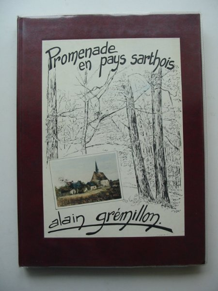 Photo of PROMENADE EN PAYS SARTHOIS written by Gremillon, Alain illustrated by Gremillon, Alain (STOCK CODE: 659807)  for sale by Stella & Rose's Books