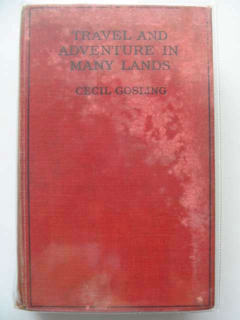 Photo of TRAVEL AND ADVENTURES IN MANY LANDS written by Gosling, Cecil illustrated by Von Poosch, Maximilian published by Methuen & Co. Ltd. (STOCK CODE: 660272)  for sale by Stella & Rose's Books