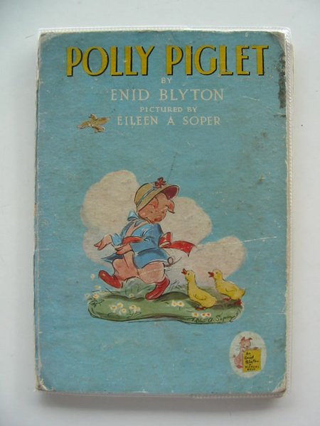 Photo of POLLY PIGLET written by Blyton, Enid illustrated by Soper, Eileen published by The Brockhampton Book Co. Ltd. (STOCK CODE: 662626)  for sale by Stella & Rose's Books