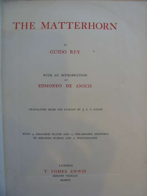 Photo of THE MATTERHORN written by Rey, Guido published by T. Fisher Unwin (STOCK CODE: 662653)  for sale by Stella & Rose's Books