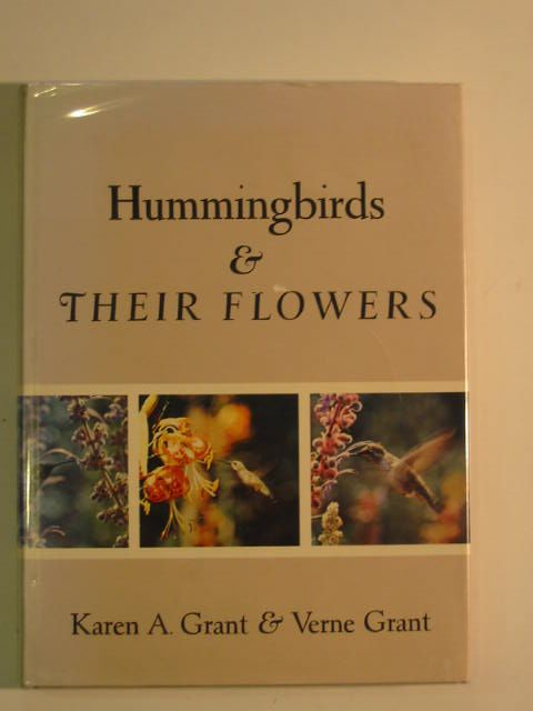 Photo of HUMMINGBIRDS AND THEIR FLOWERS written by Grant, Karen A.<br />Grant, Verne published by Columbia University Press (STOCK CODE: 663931)  for sale by Stella & Rose's Books