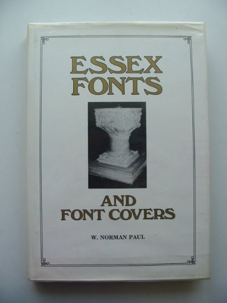 Photo of ESSEX FONTS AND FONT COVERS written by Paul, W. Norman published by Egon Publishers (STOCK CODE: 665149)  for sale by Stella & Rose's Books