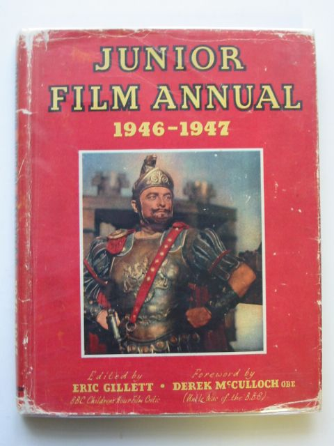 Photo of JUNIOR FILM ANNUAL 1946-1947 written by Gillett, Eric published by Sampson Low, Marston & Co. Ltd. (STOCK CODE: 665744)  for sale by Stella & Rose's Books