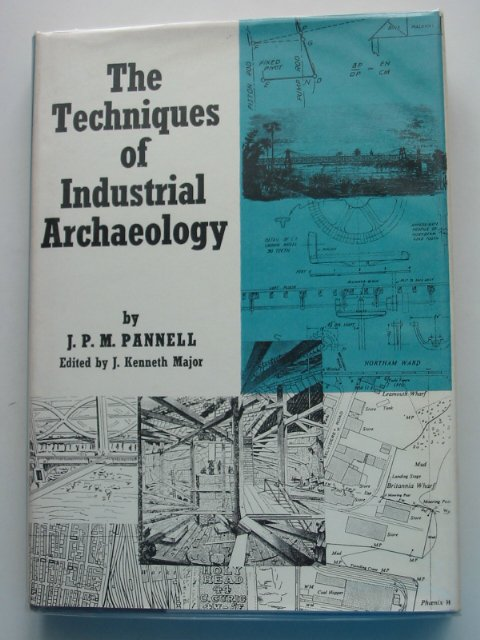 Photo of THE TECHNIQUES OF INDUSTRIAL ARCHAEOLOGY written by Pannell, J.P.M.<br />Major, J. Kenneth published by David & Charles (STOCK CODE: 666421)  for sale by Stella & Rose's Books