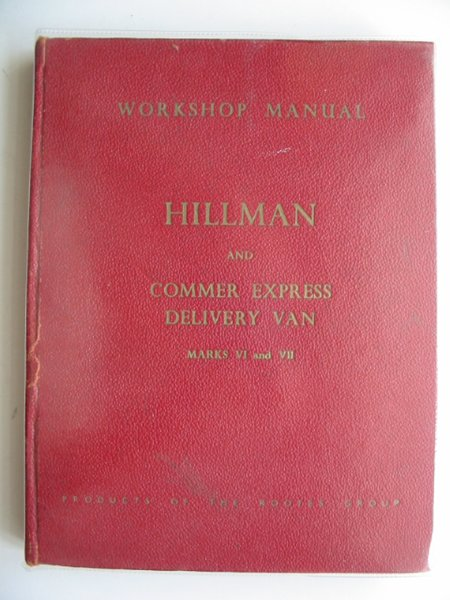 Photo of WORKSHOP MANUAL FOR THE HILLMAN published by Hillman Motor Car Co. Ltd. (STOCK CODE: 668265)  for sale by Stella & Rose's Books