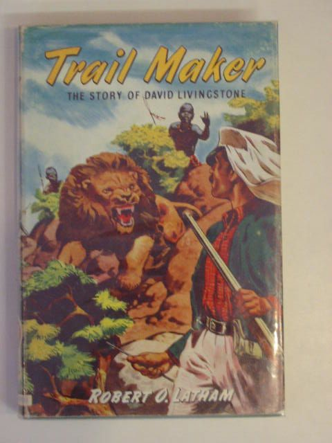 Photo of TRAIL MAKER written by Latham, Robert O. published by Lutterworth Press (STOCK CODE: 670448)  for sale by Stella & Rose's Books