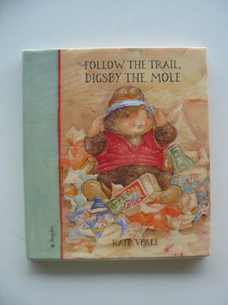 Photo of FOLLOW THE TRAIL, DIGSBY THE MOLE written by Veale, Kate illustrated by Veale, Kate published by Sapling (STOCK CODE: 673428)  for sale by Stella & Rose's Books