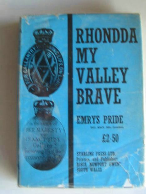 Photo of RHONDDA MY VALLEY BRAVE written by Pride, Emrys<br />Thomas, George published by The Starling Press (STOCK CODE: 673633)  for sale by Stella & Rose's Books