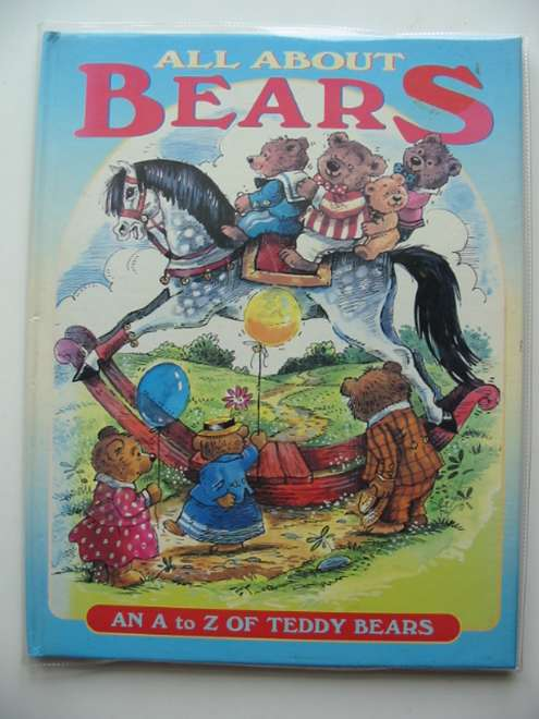 Photo of ALL ABOUT BEARS written by Miles, Brian illustrated by Storey, Pamela published by Grandreams Limited (STOCK CODE: 674275)  for sale by Stella & Rose's Books
