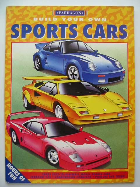 Photo of BUILD YOUR OWN SPORTS CARS written by Farrington, Karen<br />Constable, Nick illustrated by Doyle, Pat<br />West, Steve published by Parragon Book Service Ltd. (STOCK CODE: 674284)  for sale by Stella & Rose's Books