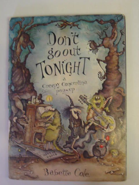 Photo of DON'T GO OUT TONIGHT written by Cole, Babette illustrated by Cole, Babette published by Hamish Hamilton (STOCK CODE: 675014)  for sale by Stella & Rose's Books